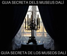 SECRET GUIDE OF THE DALÍ MUSEUMS