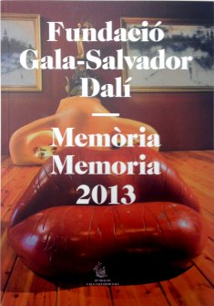 Gala-Salvador Dalí Foundation. Annual Report 2013.