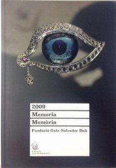 Gala-Salvador Dalí Foundation. Annual Report 2009.