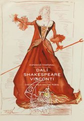 Dalí, Shakespeare, Visconti